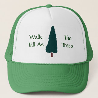 Walk Tall As The Trees - Hat