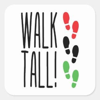 Walk Tall Square Sticker