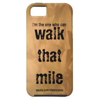 Walk That Mile iPhone 5 Cover