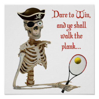Walk the Plank Pirate Tennis Poster
