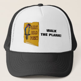 WALK THE PLANK! TRUCKER HAT