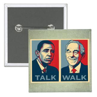 Walk the Talk Ron Paul 2012  Button