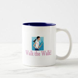 Walk the Walk Mug
