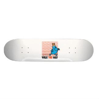 Walk This Way Skateboard Deck