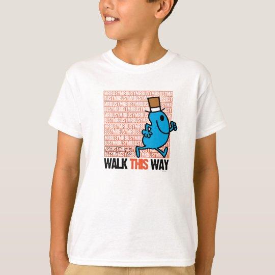 Walk This Way T-Shirt