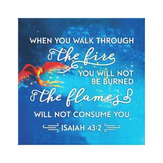 """Walk Through Fire"" Isaiah 43:2 Bible Verse Canvas Print"