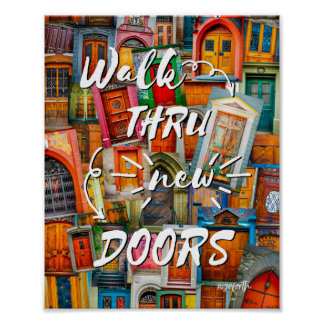 Walk Through New Doors Colorful #goforth Poster