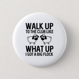 Walk Up To The Club Button