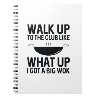 Walk Up To The Club Notebook