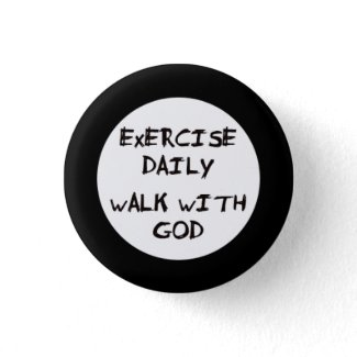 Walk with God button