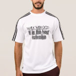 Walk With God Tshirts