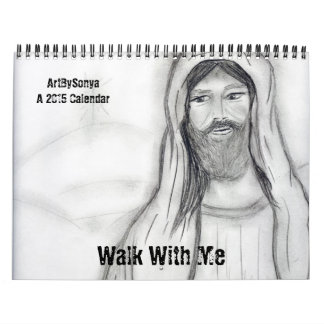 walk with me a 2015 Calendar