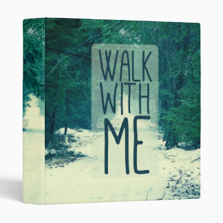 Walk WIth Me Binder