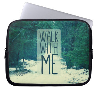Walk WIth Me Laptop Computer Sleeves