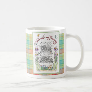 Walk With me Mommy, Poem, Calligraphied Coffee Mug