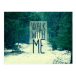 Walk WIth Me Postcard
