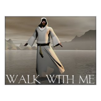 Walk With Me Posters