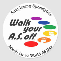 Walk Your A.S. Off Classic Round Sticker