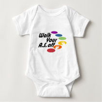 Walk Your A.S. Off - Logo Only Baby Bodysuit