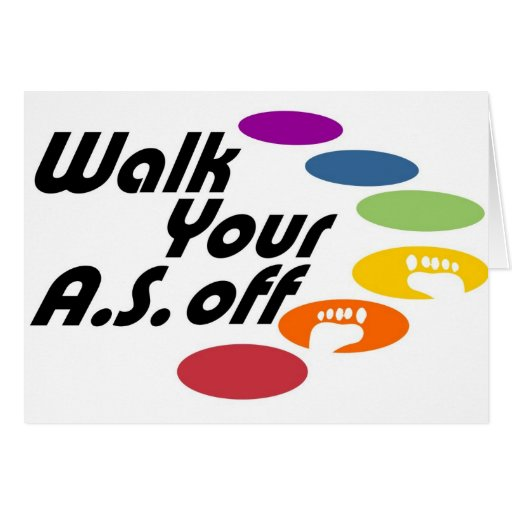 Walk Your A.S. Off - Logo Only Greeting Cards
