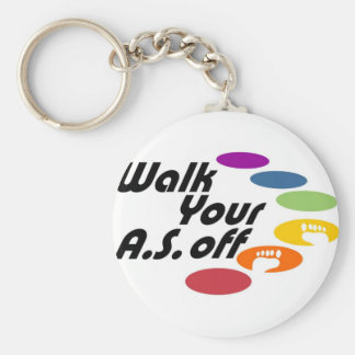 Walk Your A.S. Off - Logo Only Keychain
