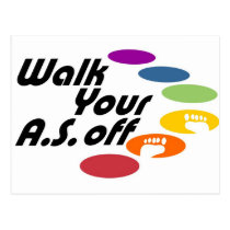 Walk Your A.S. Off - Logo Only Postcard