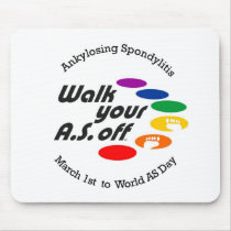 Walk Your A.S. Off Mouse Pad