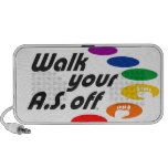 Walk Your A.S. Off Mp3 Speaker
