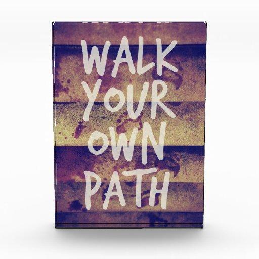 Walk Your Own Path Acrylic Award