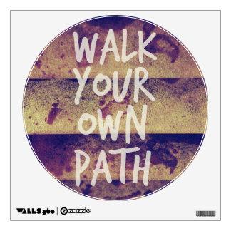 Walk Your Own Path Wall Sticker