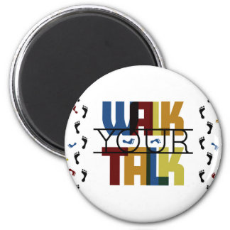 Walk Your Talk #1 Magnet