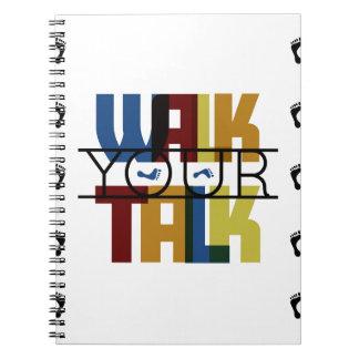 Walk Your Talk #1 Notebook