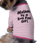 Walked by a Ron Paul Girl -Funny Election Dog Gift Pet T Shirt
