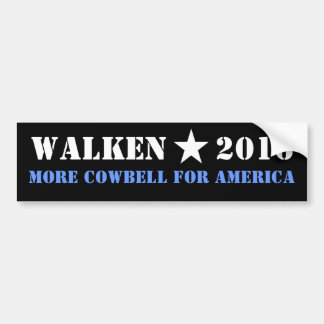 WALKEN 2016 MORE COWBELL BUMPER STICKER