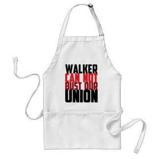 Walker Can Not Bust Our Union Adult Apron