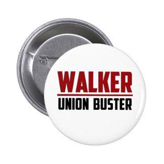 Walker - Union Buster Pinback Button