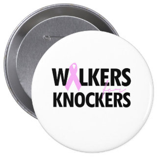 WALKERS FOR KNOCKERS PINBACK BUTTON