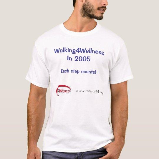 Walking4Wellness in 2005 T-Shirt