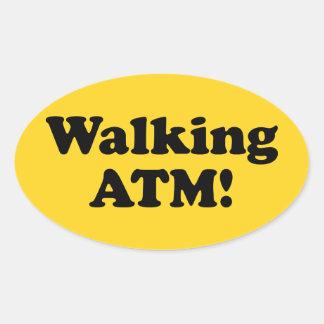 Walking ATM! Oval Sticker