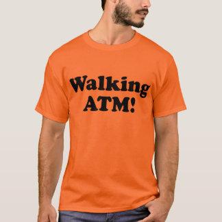 Walking ATM! T-Shirt