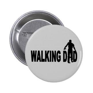 Walking Dad (zombie) Pinback Button