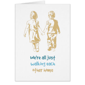 Walking Each Other Home Sympathy Card Holding Hand
