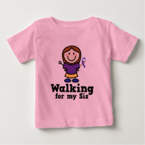 Walking For My Sis Bladder Cancer Baby T-Shirt