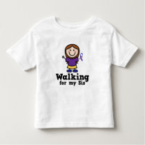Walking For My Sis Bladder Cancer Toddler T-shirt