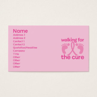 Walking For The Cure Business Card