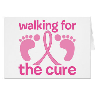 Walking For The Cure Greeting Cards