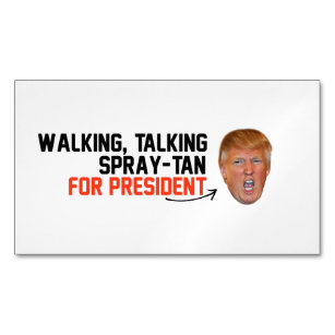 Donald trump meme business cards templates zazzle walking talking spray tan for president g business card magnet colourmoves