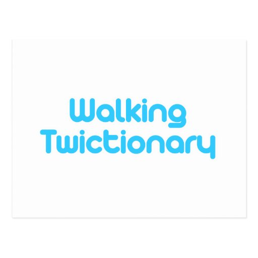 Walking twictionary post cards