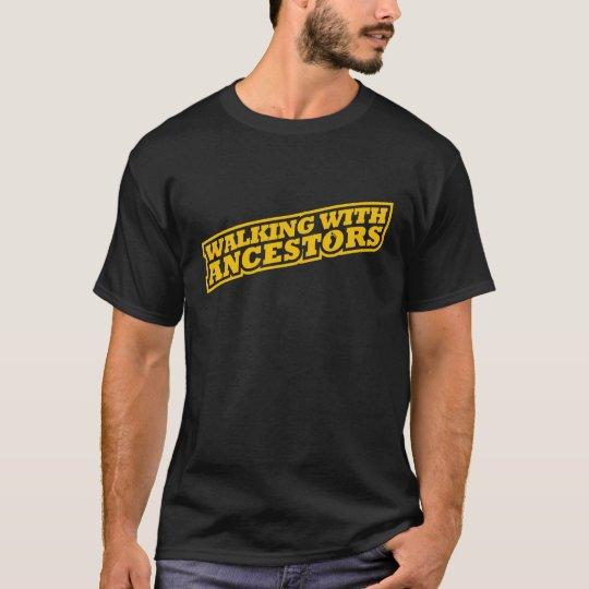 Walking With Ancestors T-Shirt
