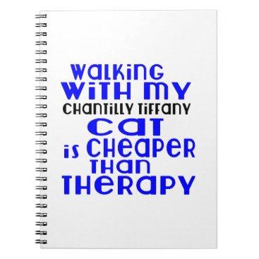 McTiffany Tiffany Aqua Walking With My Chantilly Tiffany Cat Designs Spiral Notebook